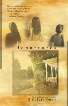 Departures Elizabeth Oness